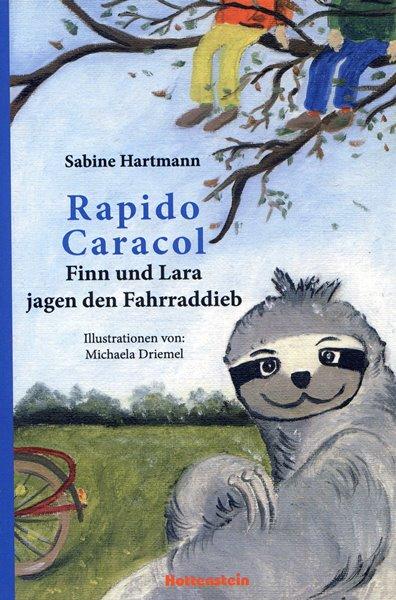 Sabine Hartmann: Rapido Caracol